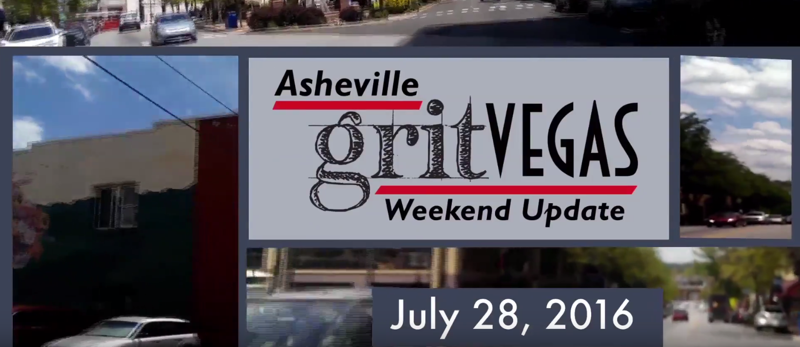 GritVegas Weekend Update July 28-31
