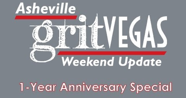 Embedded thumbnail for Celebrating One Year of the Asheville GritVegas Weekend Update!