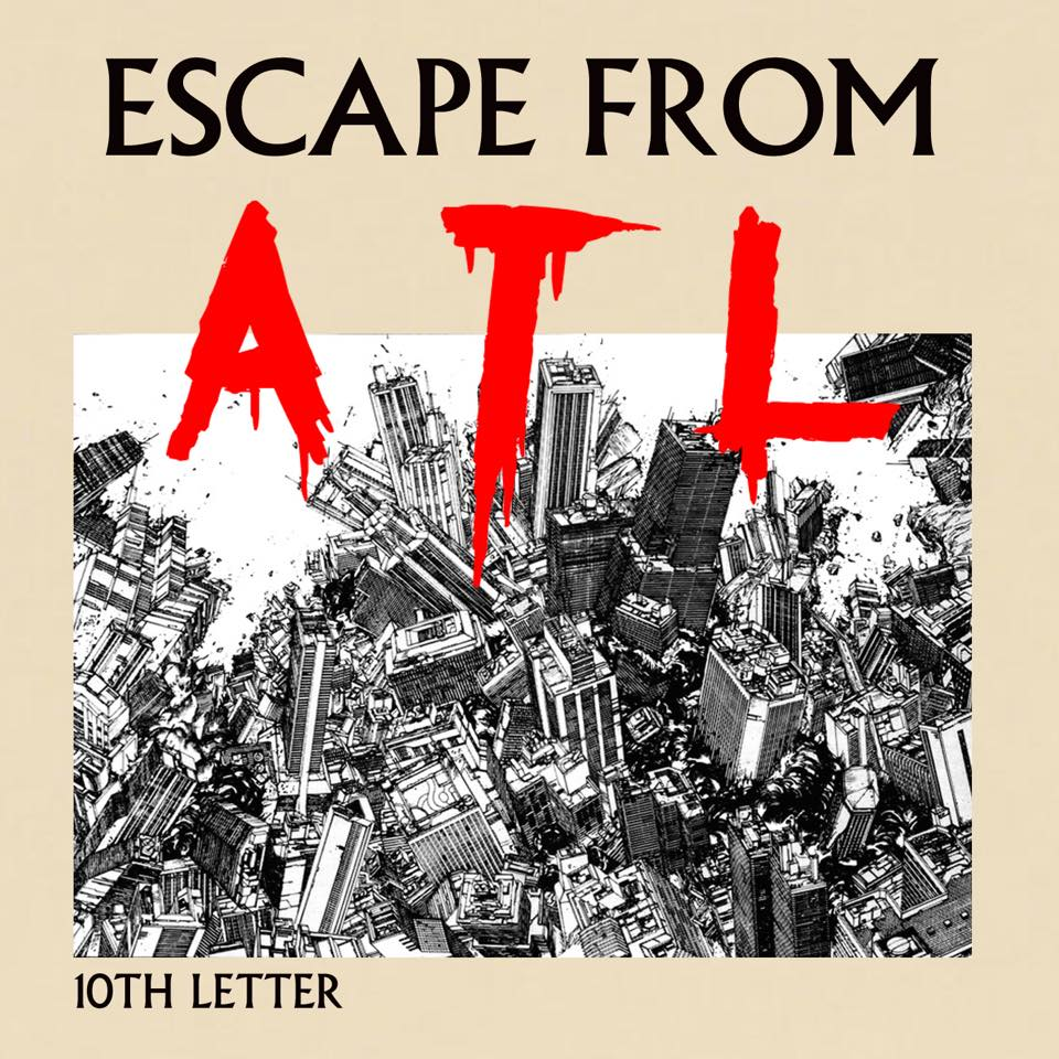Escape from ATL
