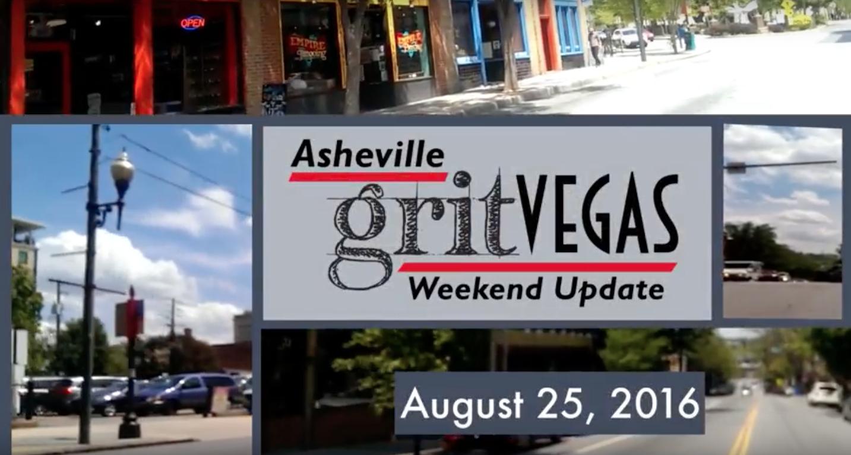 GritVegas Weekend Update August 25