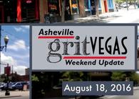 Asheville GritVegas Weekend Update